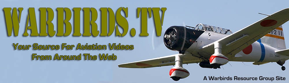 Warbirds TV: You source for aviation videos from around the web